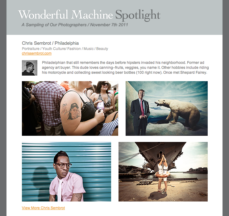 Recently Wonderful Machine chose to highlight me in their weekly promo. This emailer went out to about 4000 of their followers and contacts all across the globe that mainly focusses on art buyers and creatives in the advertising industry.  Thanks again guys, I really appreciate it!