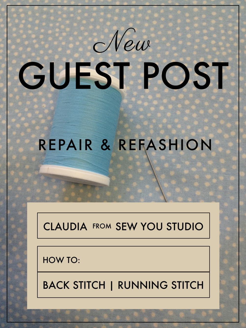 Repair & Refashion with Claudia from Sew You Studio via The Note Passer