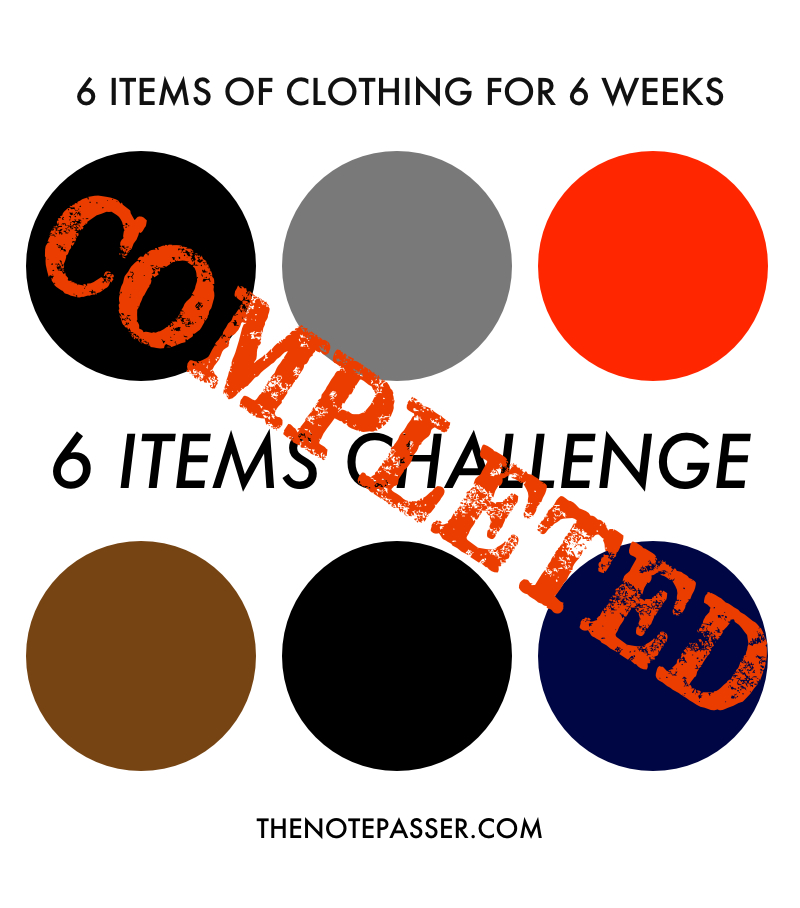 6 Items Challenge Completed | thenotepasser.com