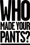 who made your pants.png