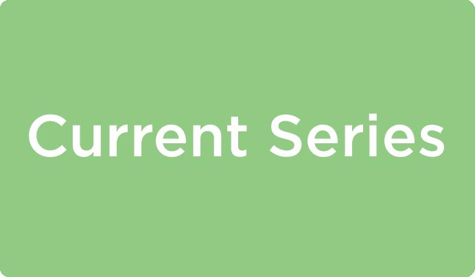 Current Series