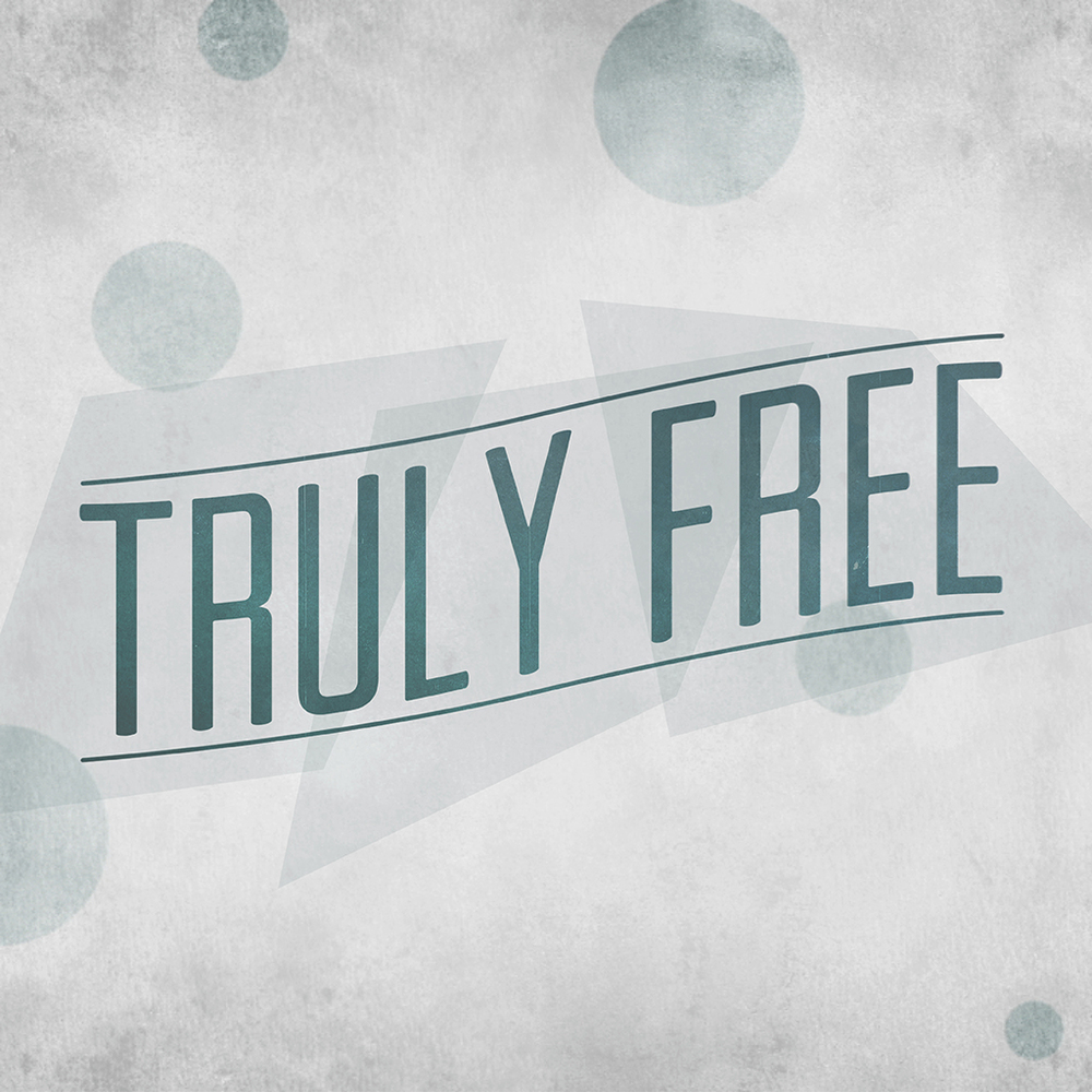 Truly Free_Web_SermonPage.jpg