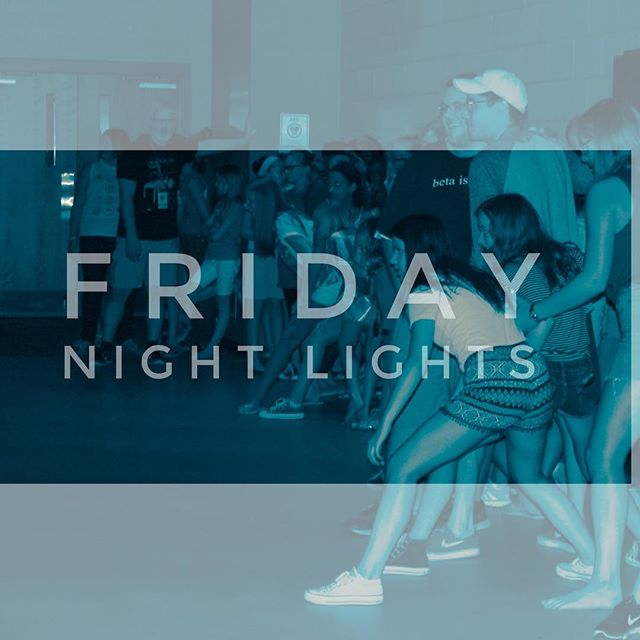 FRIDAY NIGHT LIGHTS!!!! Our last one is next Friday, August 18th! There will be food, games, and PRIZES!! So If you have other plans make sure to SWITCH them around!