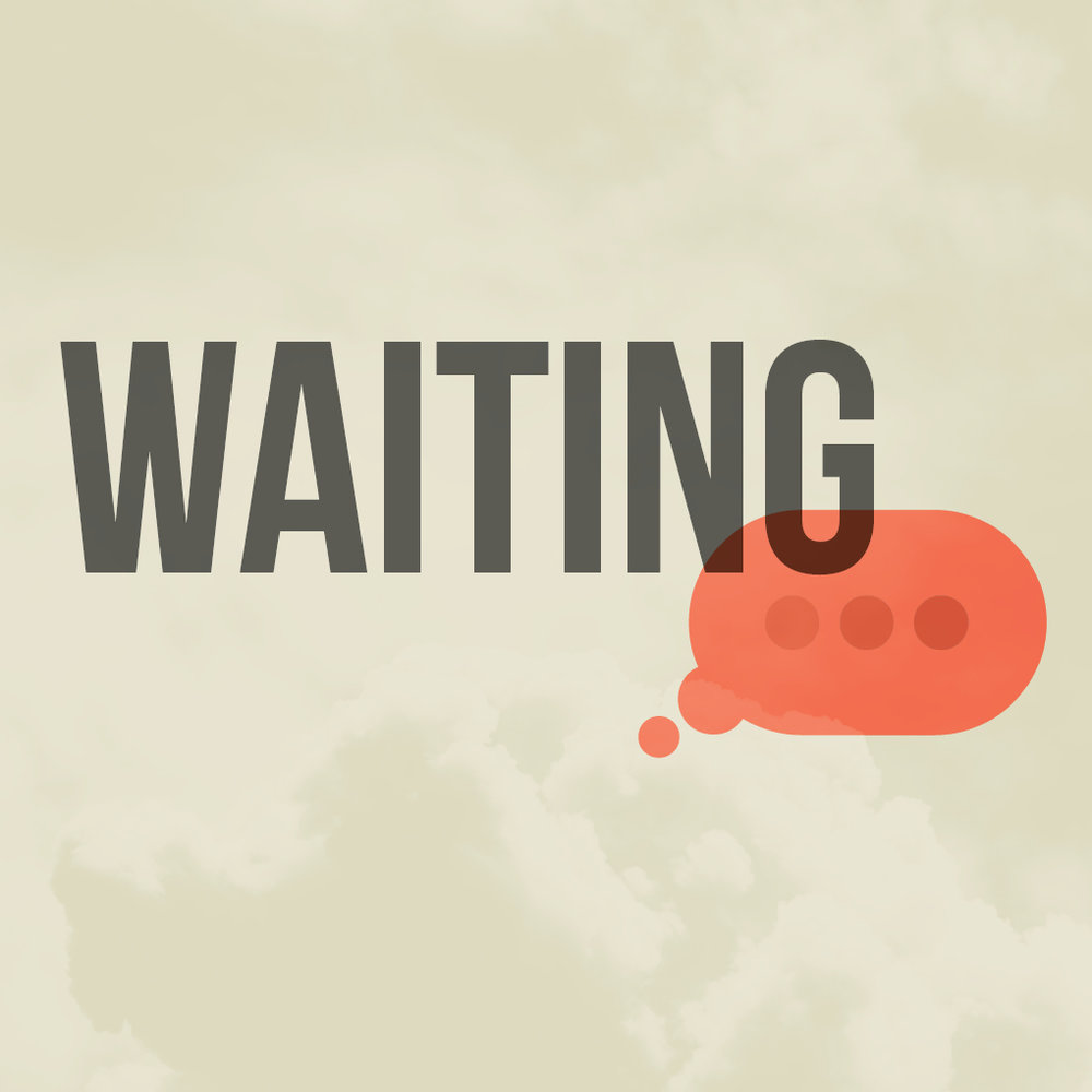 Waiting_Message_1020x1020.jpg