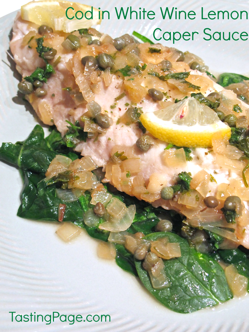 Cod in White Wine Lemon Caper Sauce | Tasting Page
