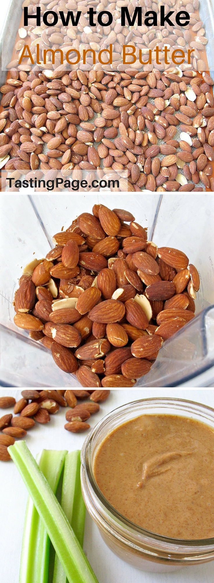 How to Make Almond Butter | TastingPage.com
