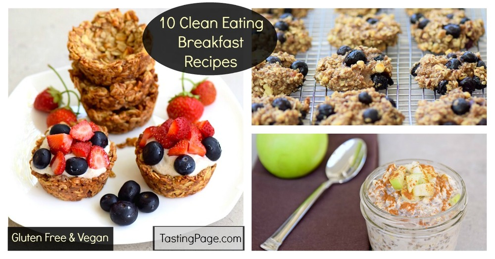 Clean Eating, Whole Food Breakfast Recipes - vegan and gluten free | TastingPage.com