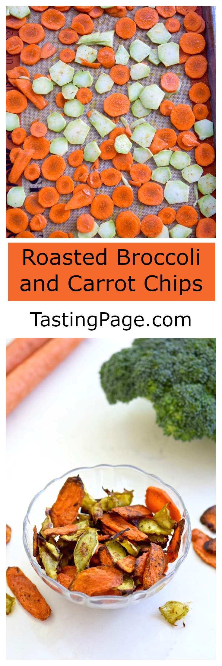 Carrot and Broccoli Chips | TastingPage.com
