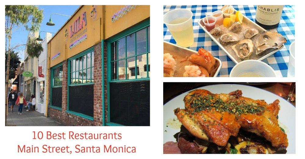Best Main Street Santa Monica Restaurants