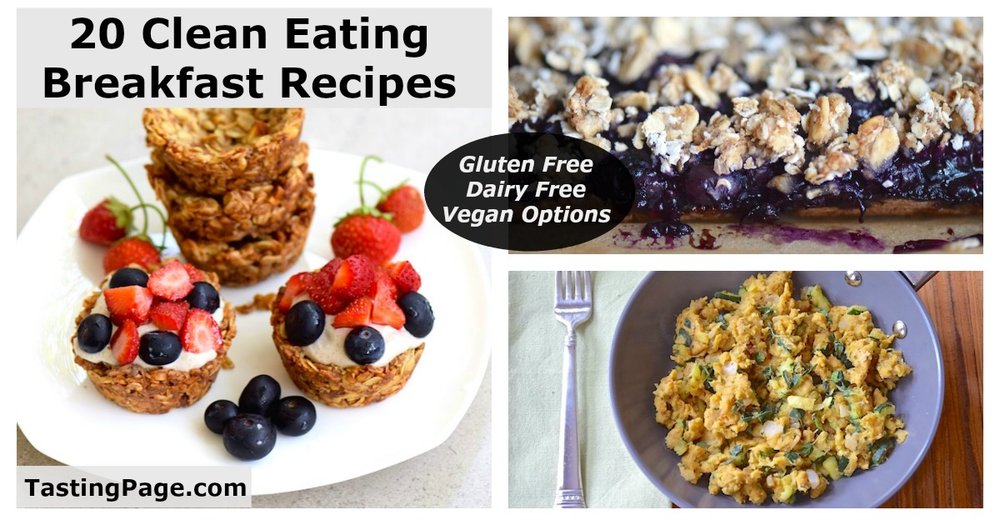 20 Clean Eating Breakfast Recipes - gluten free, dairy free, sugar free with vegan options | TastingPage.com