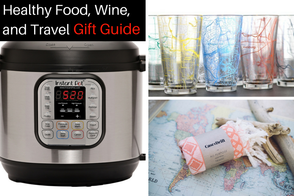 Healthy Food, Wine, Travel Gift Guide