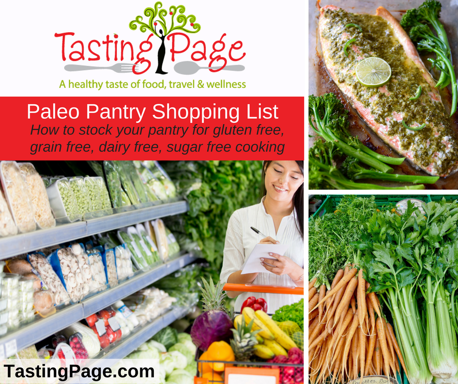 Paleo Pantry shopping list - how to stock your fridge and pantry for gluten free, grain free, dairy free, sugar free cooking | TastingPage.com