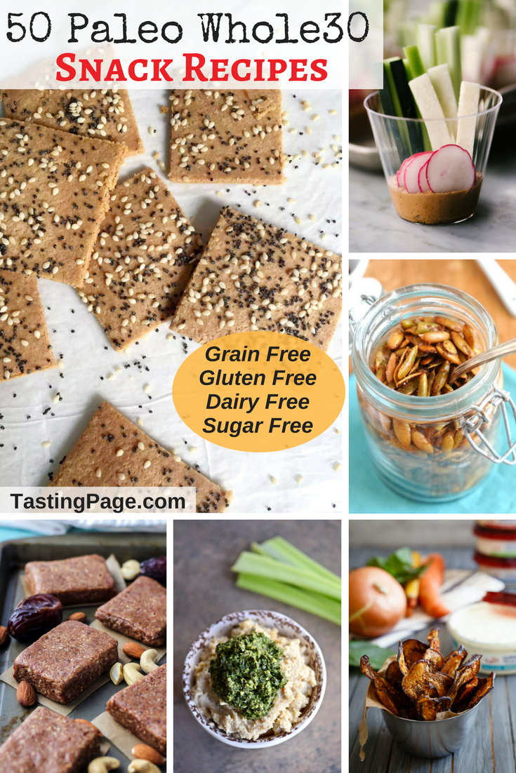 50 Paleo Whole30 Snack Recipes - grab a healthy bite that's also gluten free, grain free, sugar free, dairy free and with vegan options | TastingPage.com