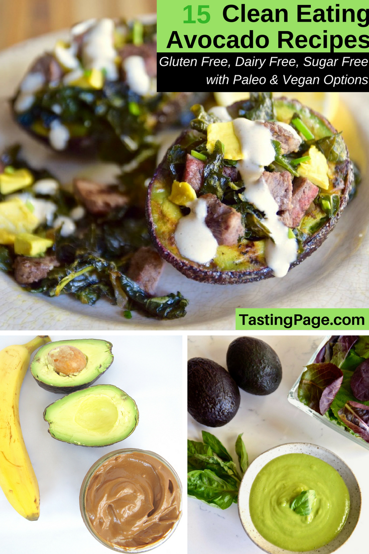 15 Clean Eating Avocado Recipes - gluten free, dairy free, and sugar free with vegan and Paleo options | TastingPage.com #avocado #avocados #avocadorecipes #healthyrecipes