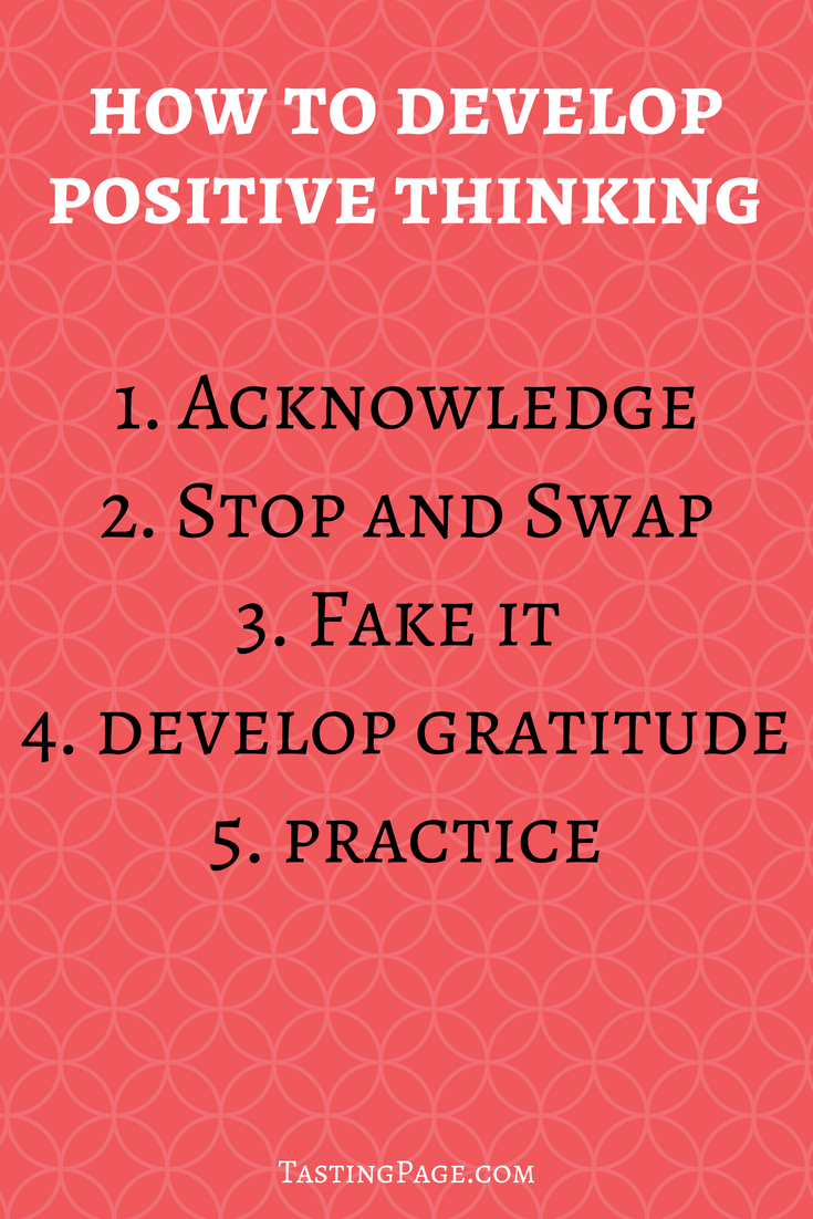 How to develop positive thinking | TastingPage.com #selfcare #positivethinking #positivethoughts #mentalhealth #health #wellness