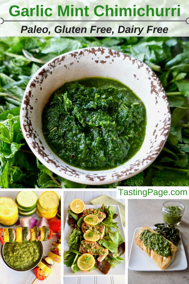 Garlic Mint Chimichurri, a versatile sauce for healthy cooking. Use it to marinade or top steak, chicken, fish or vegetables | TastingPage.com #chimichurri #sauce #healthyrecipe #paleo #vegan #glutenfree #dairyfree