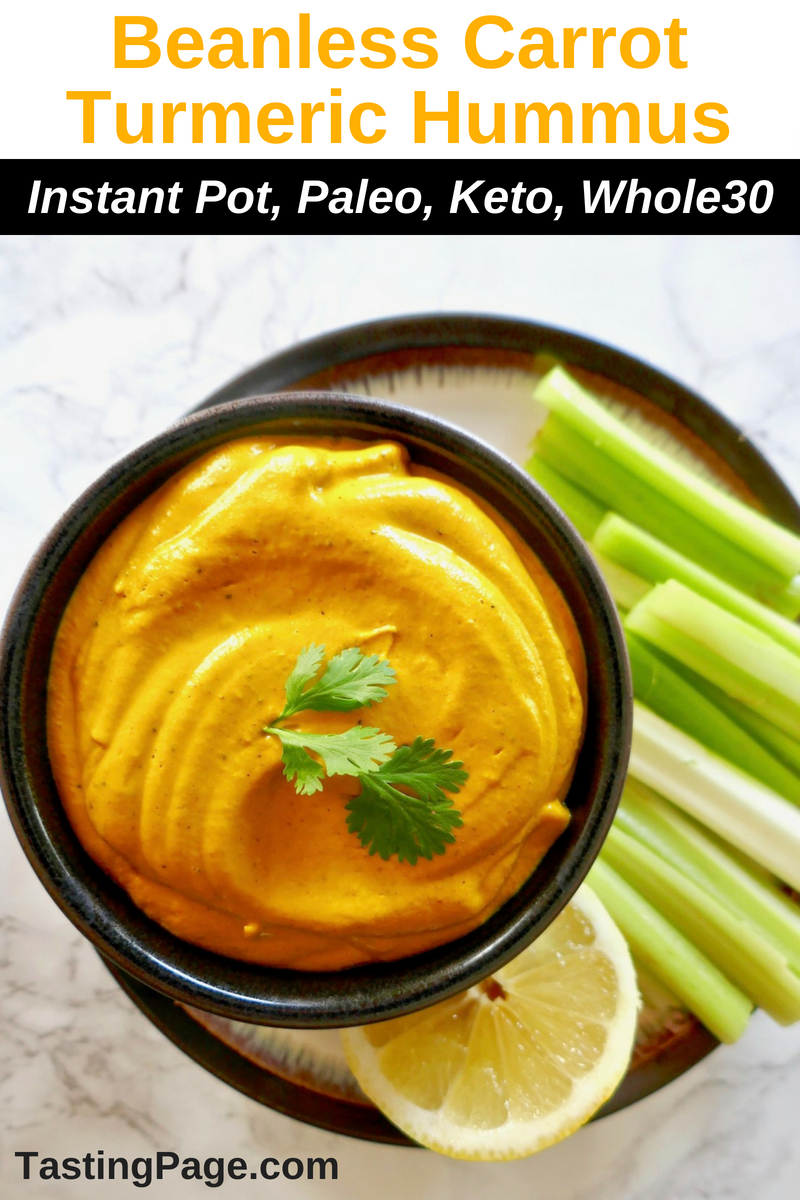 Paleo Whole-30 friendly beanless carrot turmeric hummus - a dairy free, creamy healthy dip | TastingPage.com #hummus #carrots #turmeric #paleo #whole30 #dip #appetizer #healthydip #paleoappetizer
