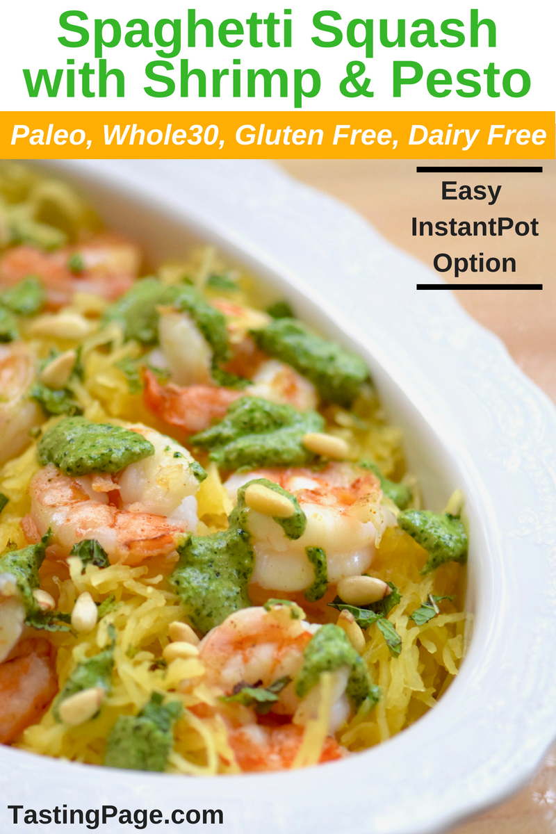 Spaghetti Squash with Shrimp and Dairy Free Spinach Mint Pesto - easy Instant Pot instructions | TastingPage.com #instantpot #spaghettisquash #squash #pesto #paleo #whole30 #dairyfree #glutenfree #healthydinner