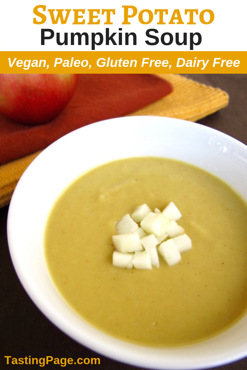 Creamy dairy free sweet potato pumpkin soup - the perfect fall soup | TastingPage.com #dairyfree #vegan #paleo #soup #pumpkin #sweetpotato #glutenfree