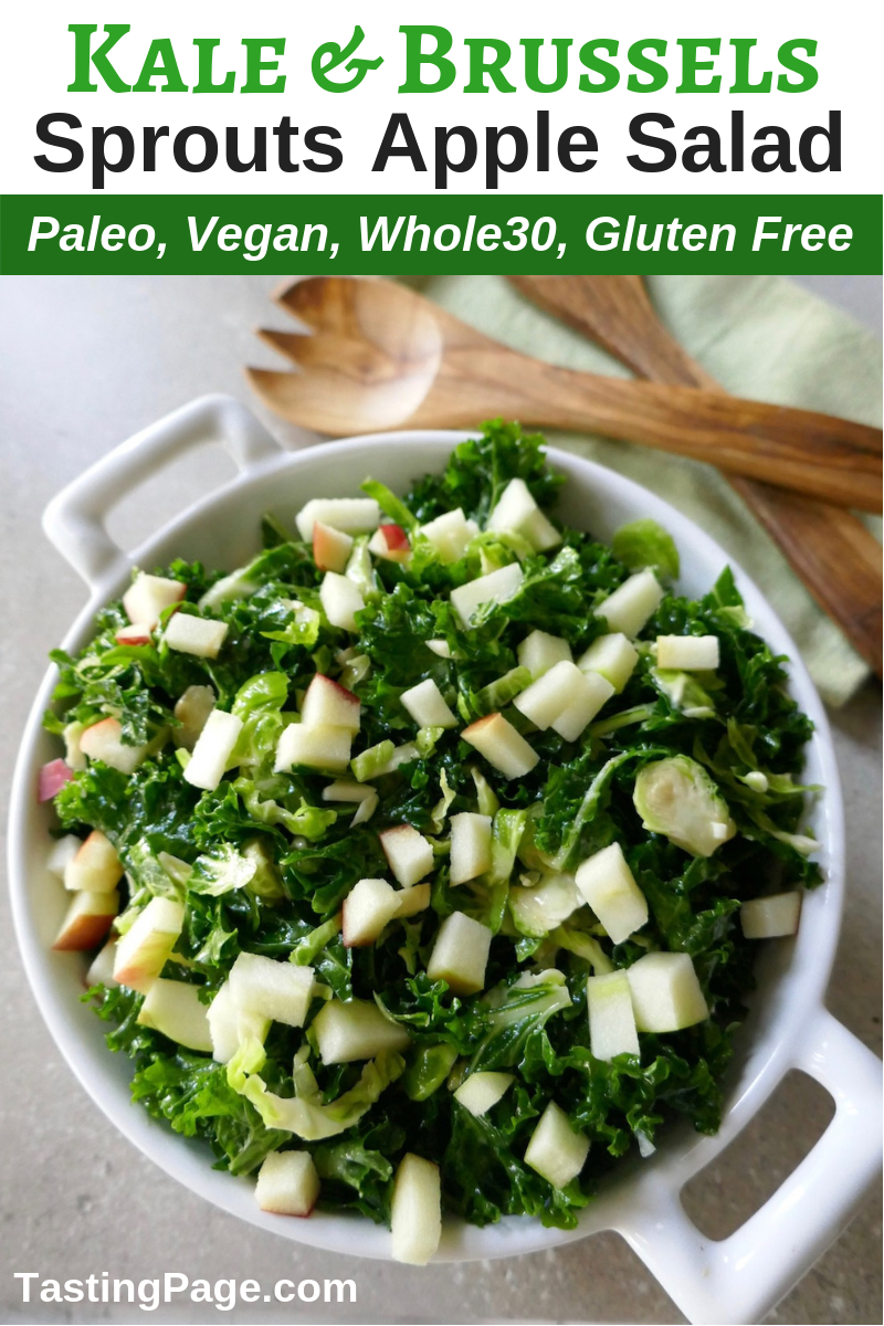Kale and brussels sprout salad with apple is a perfect holiday or weekday dinner side. It's paleo, vegan, gluten free, and whole30 friendly | TastingPage.com #salad #holidayside #holidaysalad #kale #healthysalad #paleo #vegan #whole30salad #brusselssprouts