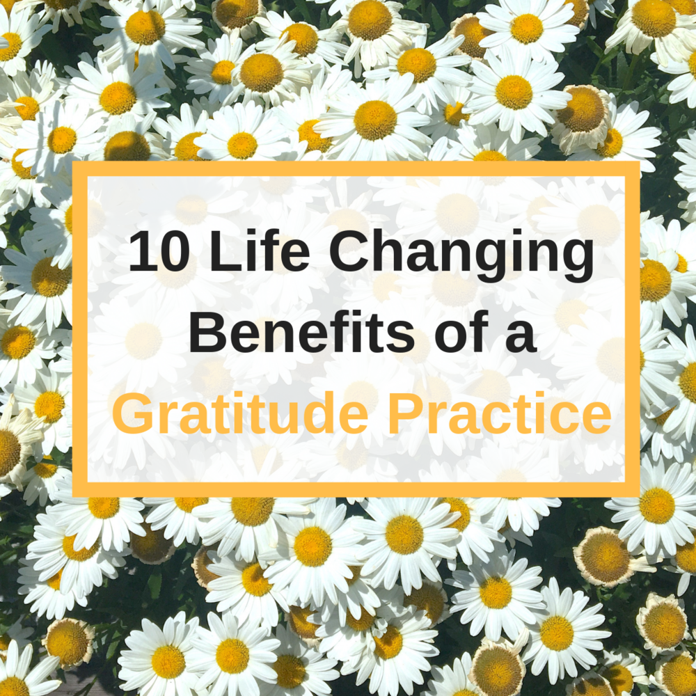 benefits of a gratitude practice