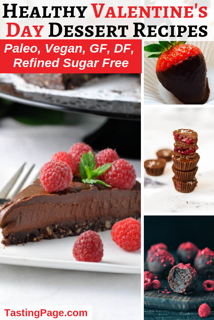 Clean Eating Valentine's Day Dessert Recipes - Vegan, gluten free and refined sugar free | TastingPage.com #valentinesday #valentinesdaydessert #healthydessert #paleodessert #vegandessert #paleorecipe #veganrecipe #glutenfreedessert #dairyfreedessert