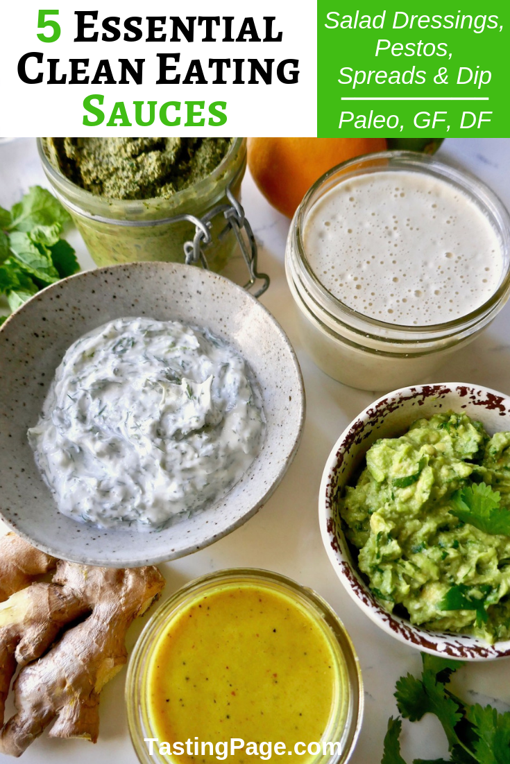 5 essential clean eating sauces - any meal or healthy snack can come together when you have one (or more!) of these snacks on hand! They're paleo, whole30, vegan, gluten free, and sugar free | TastingPage.com #condiments #paleo #whole30 #vegan #glutenfree #sauces #dressing