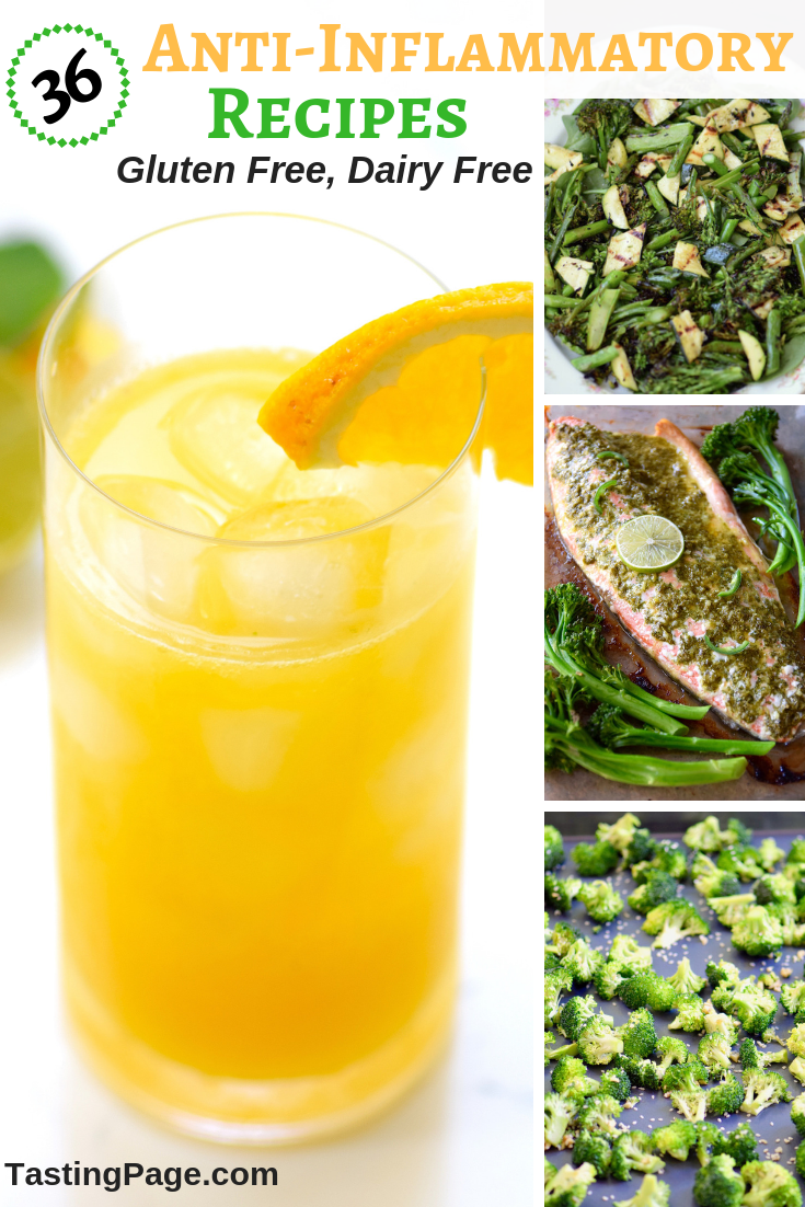 36 Anti-Inflammatory Recipes and the benefits of an anti-inflammatory diet | TastingPage.com #antiinflammatory #diet #inflamation #antiinflammatorydiet #glutenfreerecipes #dairyfreerecipes #glutenfree #dairyfree #healthyrecipes #healthy