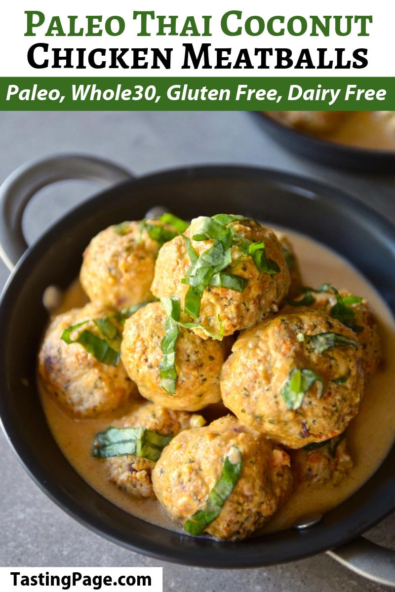 Paleo Thai coconut chicken meatballs - gluten free, grain free, dairy free, whole 30 friendly | TastingPage.com #meatballs #paleo #paleorecipe #chickenmeatballs #thairecipe #glutenfree #grainfree #dairyfree