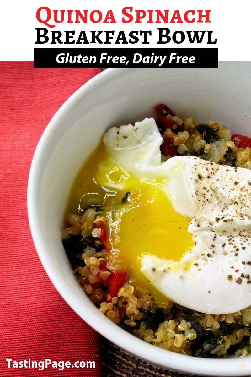 Quinoa breakfast bowl with spinach and a poached egg on top. A warm, nutritious breakfast | TastingPage.com #healthybreakfast #breakfast #glutenfreebreakfast #breakfastbowl #dairyfree #dairyfreerecipe