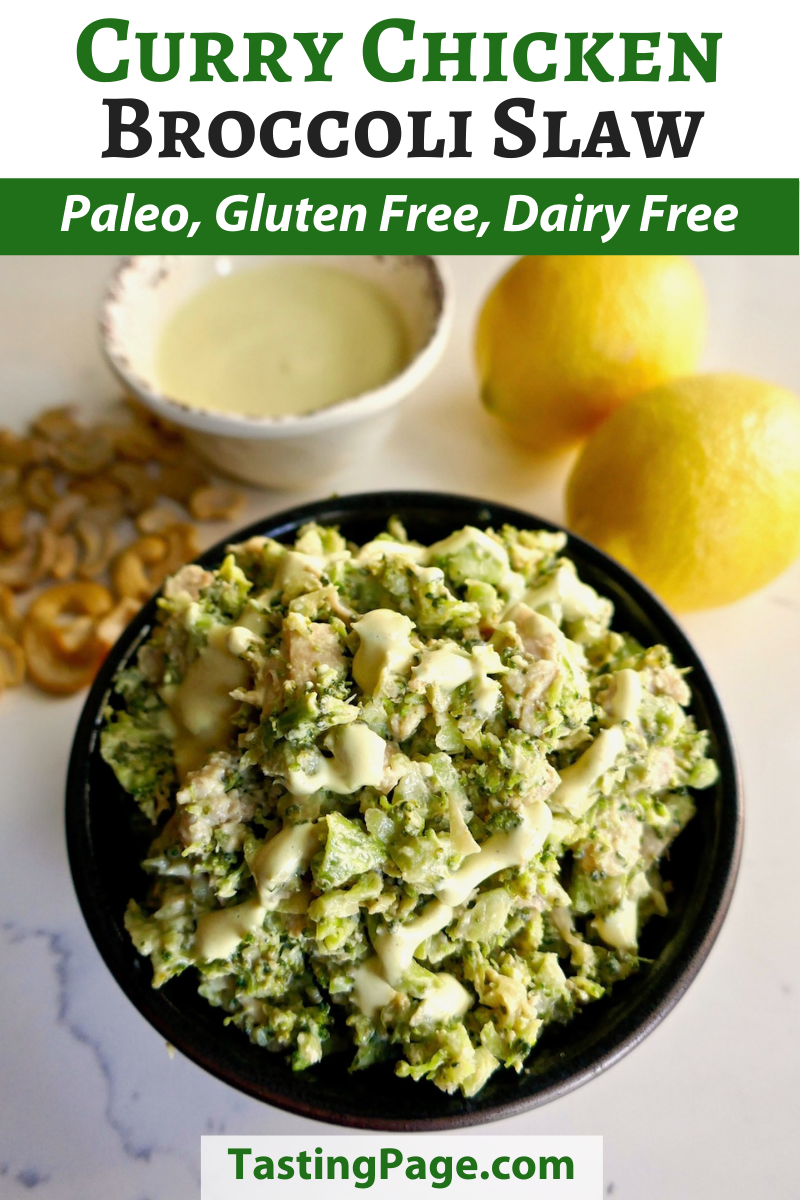 Paleo Curry chicken broccoli slaw - gluten free, grain free, dairy free, mayo free | TastingPage.com #curry #chicken #salad #broccoli #paleo #whole30 #glutenfree #dairyfree