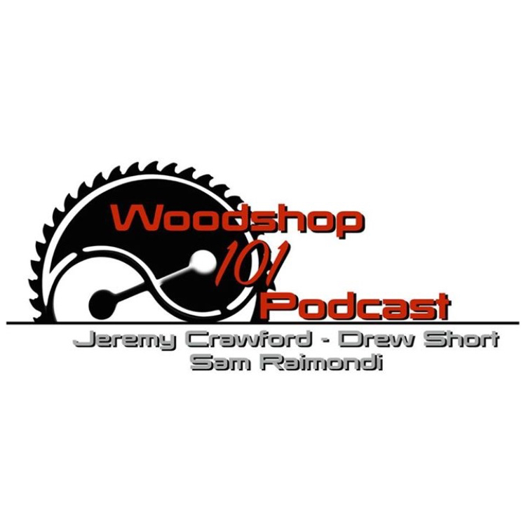 It seems like I am on a roll here with podcasts! I will be joining Jeremy Jeremy H Crawford and Drew Short as a guest host on the Woodshop 101 Podcast !