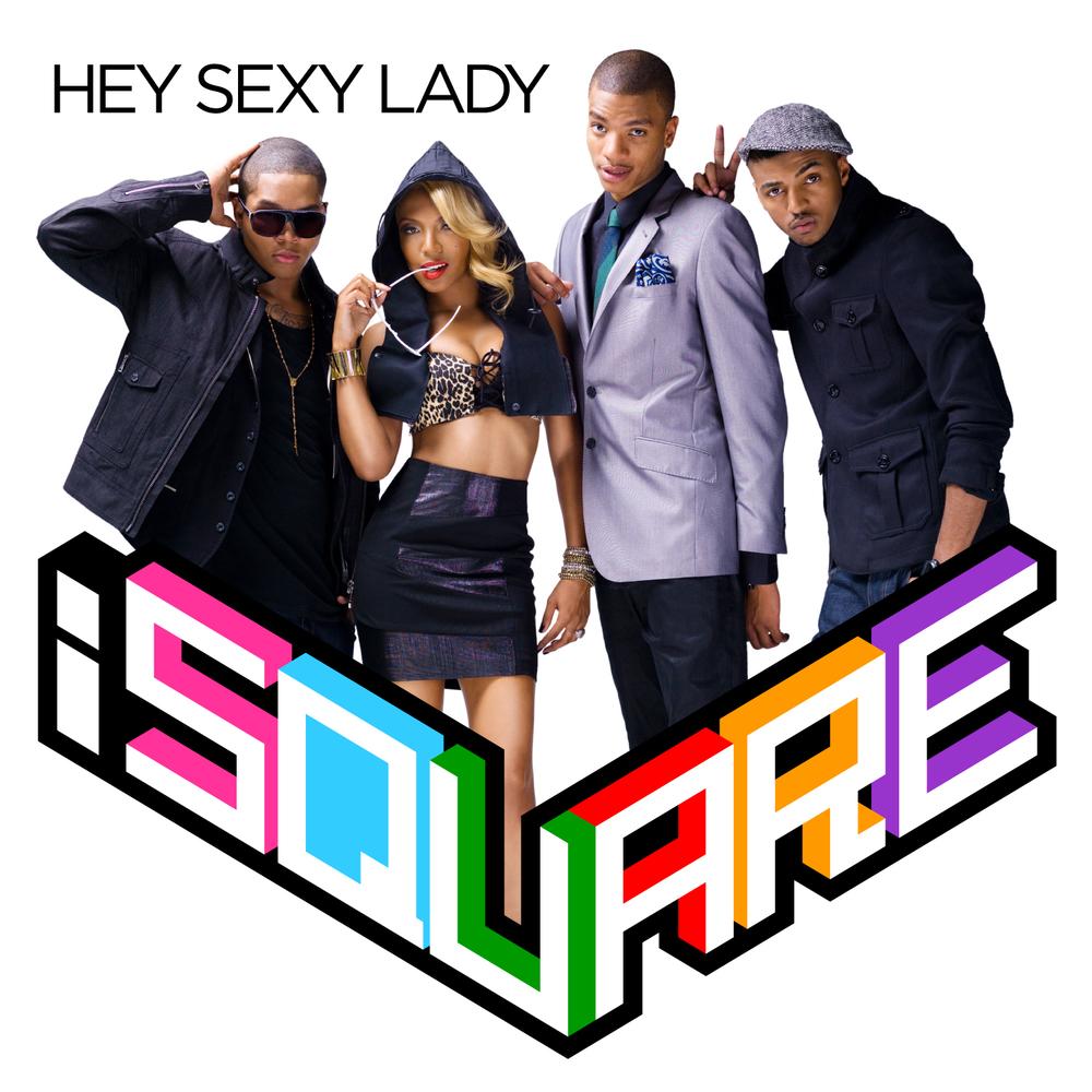 iSQUARE_hey_sexy_lady.jpg