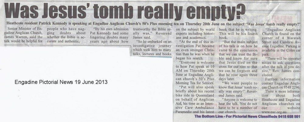 Engadine Pictorial News Was Jesus' Tomb Really Empty Over 50s June 2013.jpg