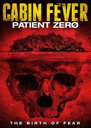 Cabin Fever - Patient Zero.jpg