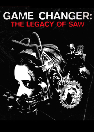 Game Changer - Legacy of Saw.jpg