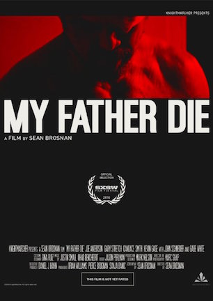 My Father Die.jpg