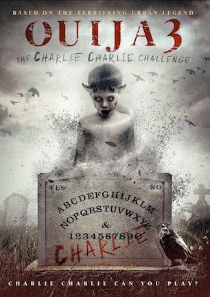 Ouija 3 - Charlie Charlie Challenge.jpg