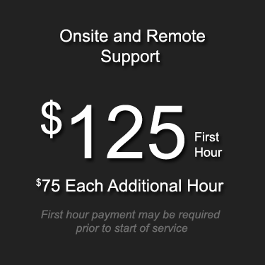 Onsite and Remote Support Hourly