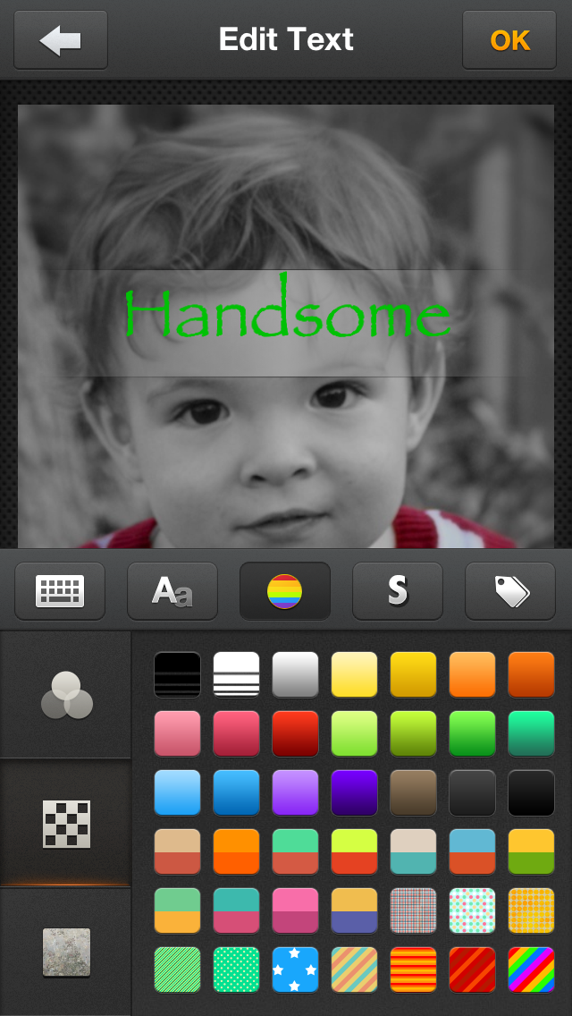 Tapping on the rainbow will take you to the color of your text.  You can chose from 134 colors, patterns or textures.