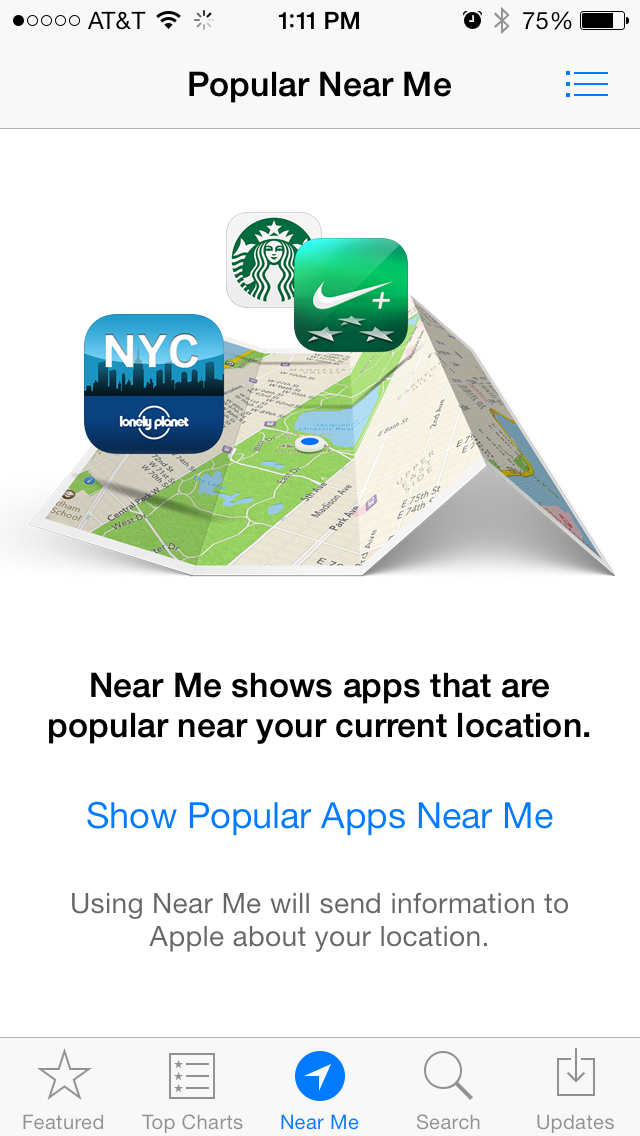 Near Me - Displays popular apps that are downloaded around you.