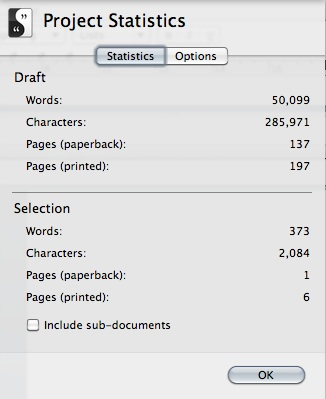 I know you should not really worry about counting words when you are writing a book, but somehow reaching a word count of 50,000 words feels like a significant milestone. It certainly made me smile anyway.