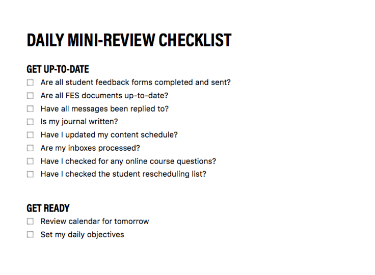 My Daily Mini-review checklist - Here's a copy of my daily mini-review checklist. Hopefully this will inspire you to create your own.