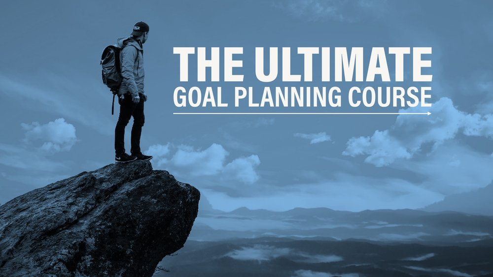 The Ultimate Goal Planning Course