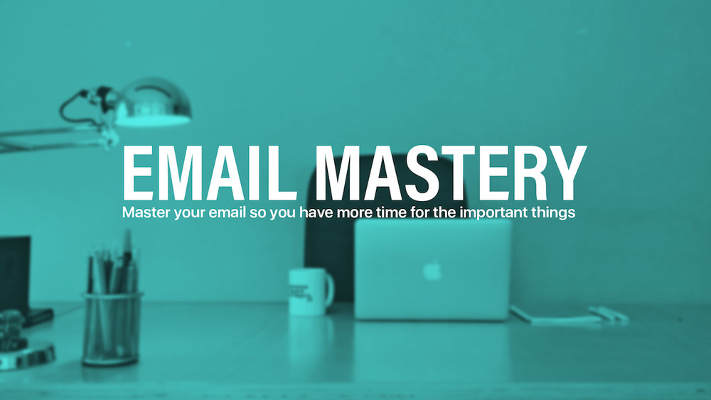 Email Productivity Mastery