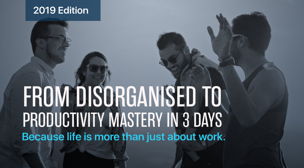 [UPDATED] From Disorganised To Productivity Mastery in 3 Days