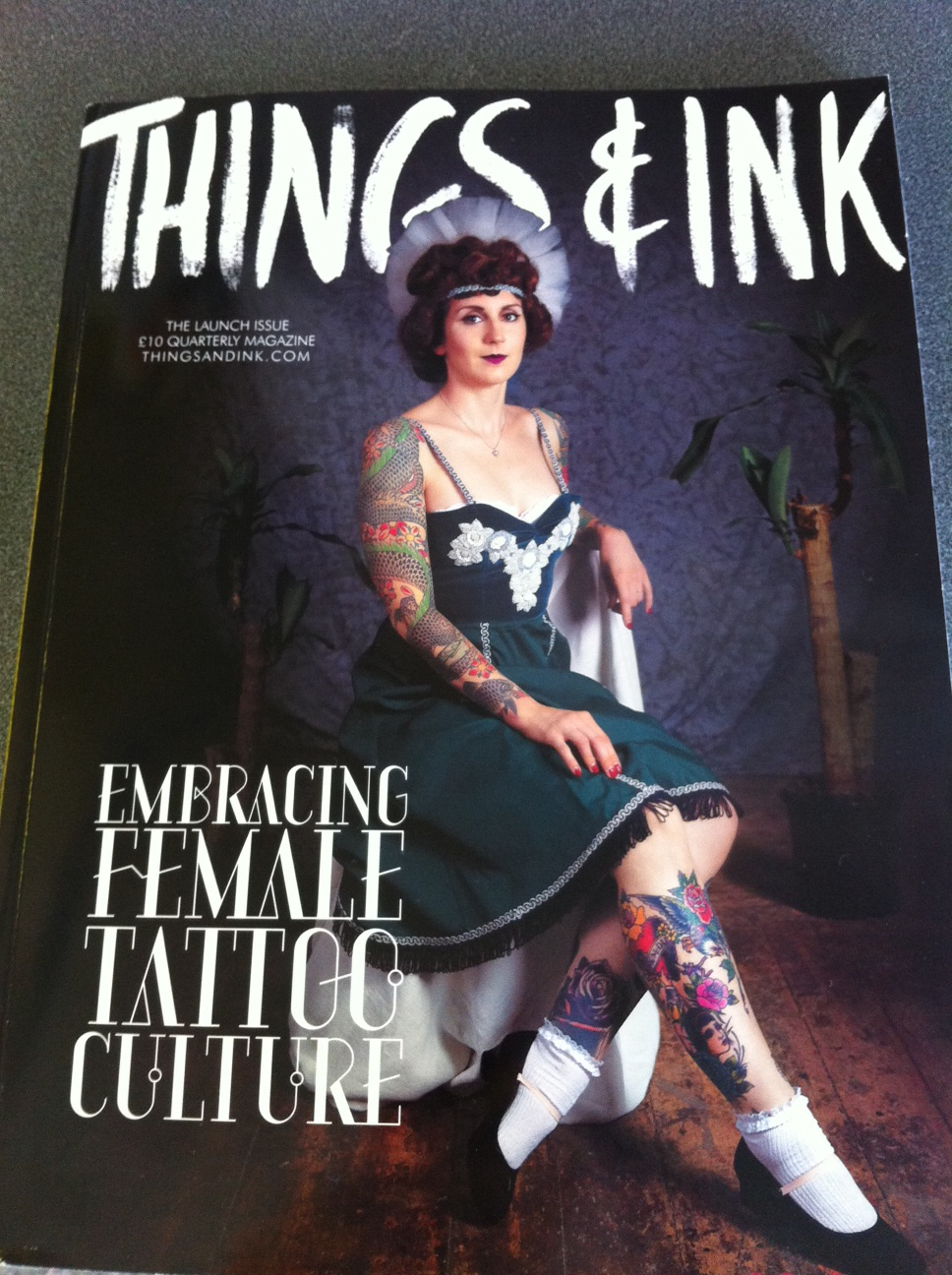 Things & Ink- a Tattoo Magazine Embracing Female Tattoo Culture- & I'm Their Home Ware Columnist