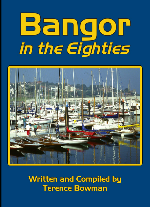Bangor on the Eighties