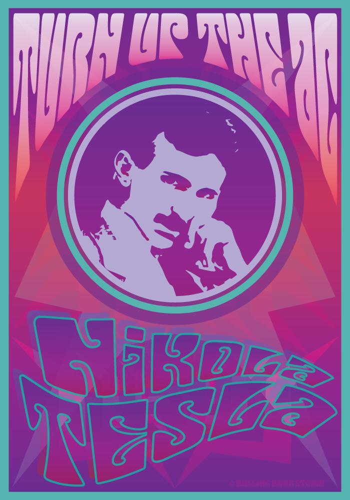 Turn Up the AC - Nikola Tesla