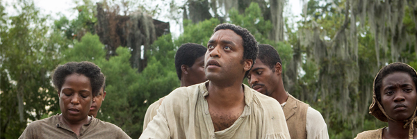 12 Years a Slave   [Photo: FOX SEARCHLIGHT]